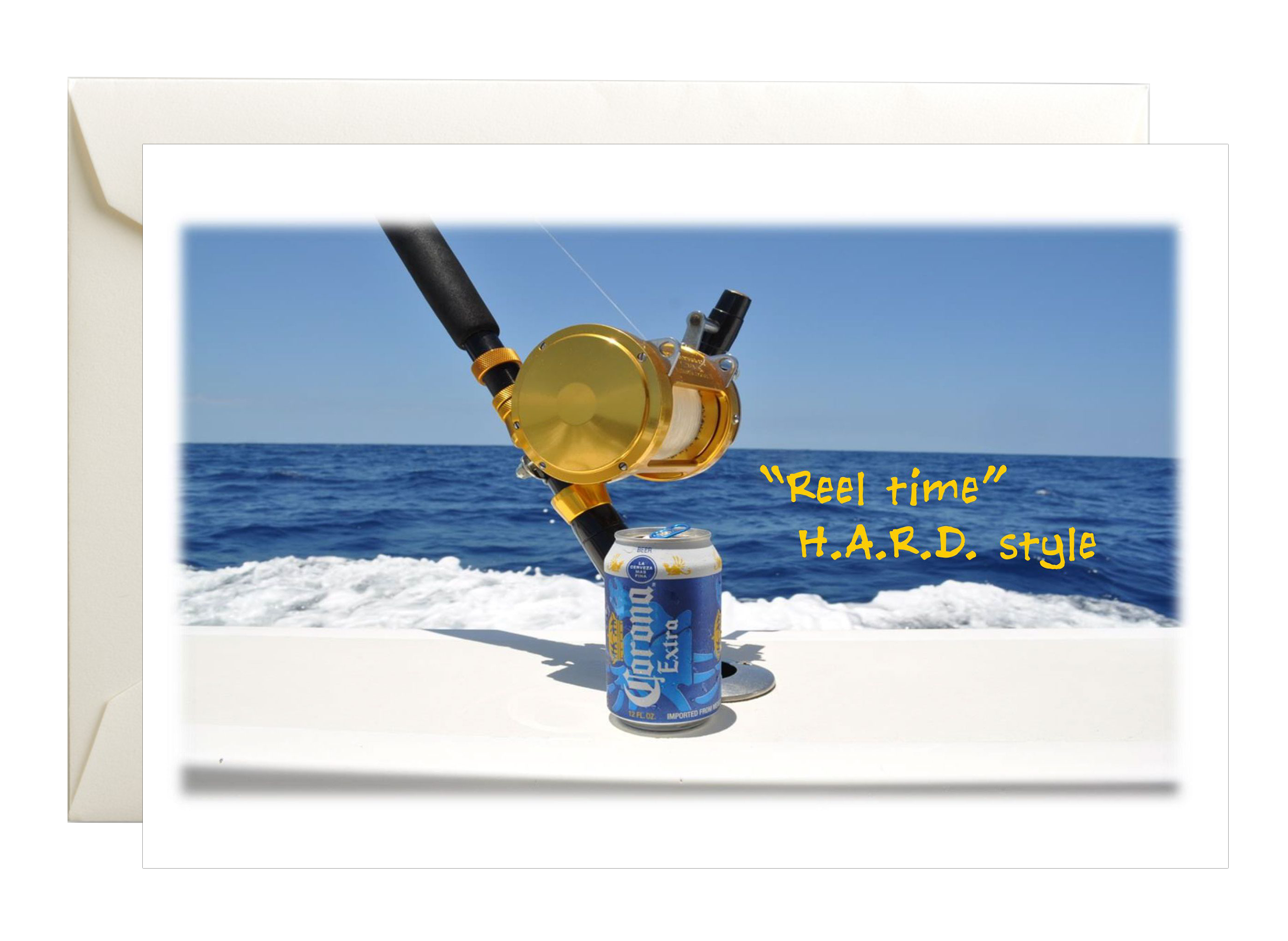 deep sea fishing reel and rod that says Reel Time Hard Style with a can of corona beer
