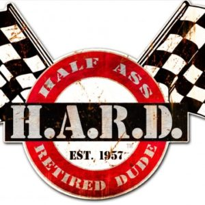 HARD Flag Sign - Vintage