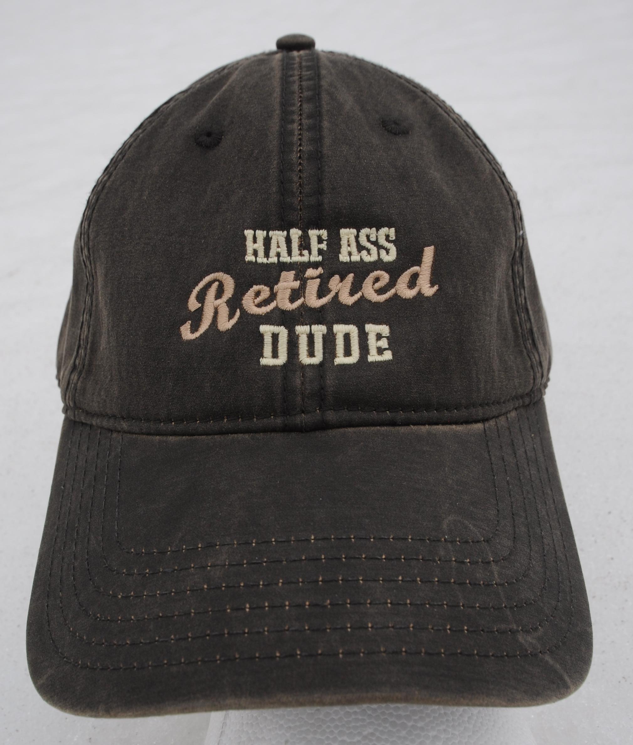 half ass retired dude dark brown hat