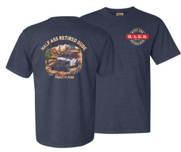 half ass retired dude denim colored haul'n ass t-shirt