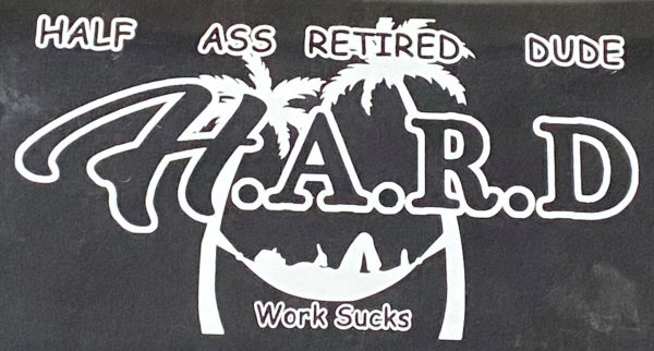 half ass retired dude sticker and decal
